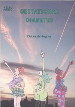 Front cover of Gestational Diabetes, written by Deborah Hughes for AIMS.